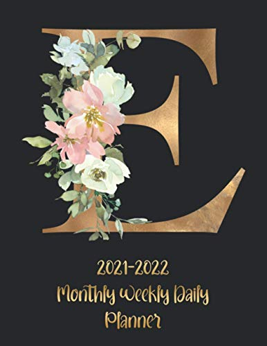 """Real Estate Investing Books! - 2021-2022 Daily Weekly Monthly Planner: 2021-2022 Black 2 Year Planner Initial Gold And Floral Monogram Letter """"E"""" 