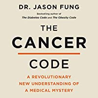 The Cancer Code: A Revolutionary New Understanding of a Medical Mystery (Wellness Code)