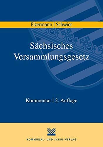 Sächsisches Versammlungsgesetz: Kommentar