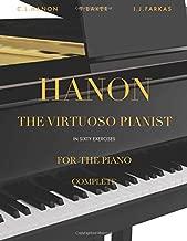 Hanon - The Virtuoso Pianist in 60 Exercises - Complete: Piano Technique (Revised Edition)