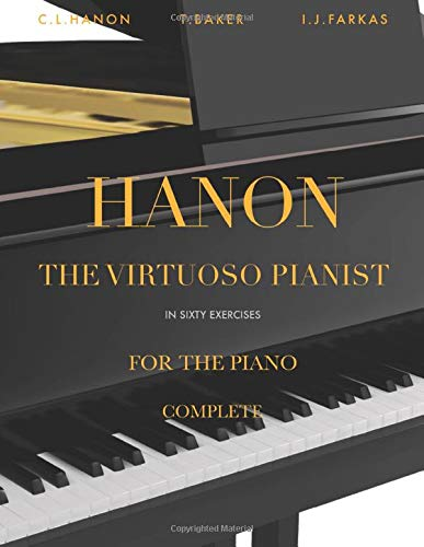 Hanon - The Virtuoso Pianist in 60 Exercises - Complete: Piano Technique (Revised Edition)