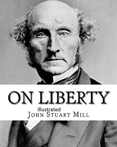 On Liberty Illustrated (English Edition)
