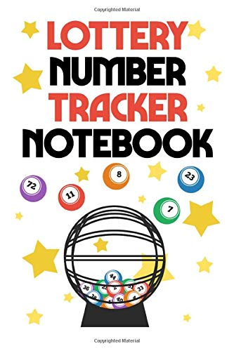 Lottery Number Tracker Notebook: Lottery Number Tracker Workbook Diary Journal Notebook Lined Notes for Tracking Estimated Jackpot, Power Play Number, ... Dollar Amount (6 x 9 inch and 111 Pages)