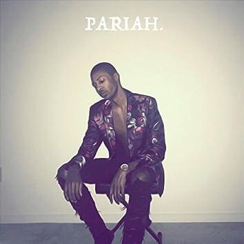 Pariah.