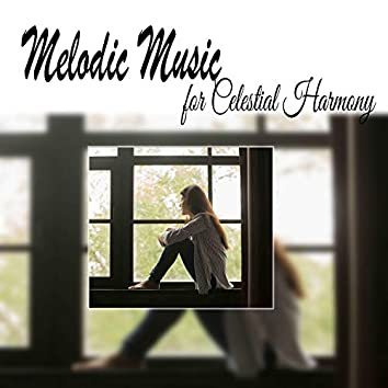 Melodic Music for Celestial Harmony