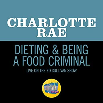 Dieting & Being A Food Criminal (Live On The Ed Sullivan Show, August 12,1956)