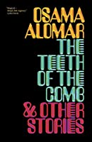 The Teeth of the Comb and Other Stories
