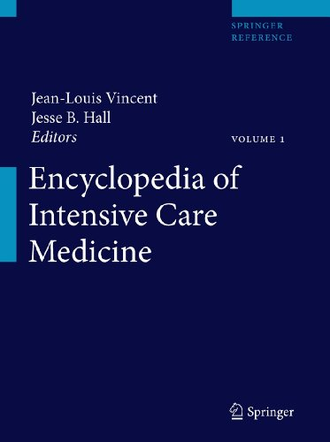 Compare Textbook Prices for Encyclopedia of Intensive Care Medicine, volume 1 to 4 2012 Edition ISBN 9783642004179 by Vincent, Jean-Louis,Hall, Jesse B.