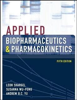 Applied Biopharmaceutics & Pharmacokinetics, Fifth Edition (Shargel, Applied Biopharmaceuticals & Pharmacokinetics)