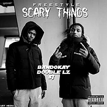 Scary Things Freestyle