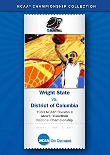 1983 NCAA r Division II  Men's Basketball National Championship - Wright State vs. District of Columbia