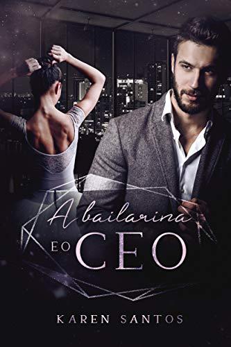 A Bailarina e o CEO: contrato com o viúvo