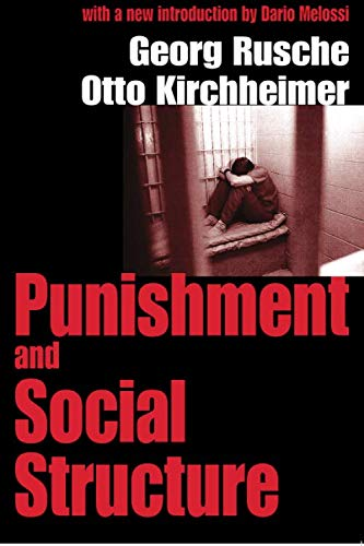 Punishment and Social Structure (Law & Society)
