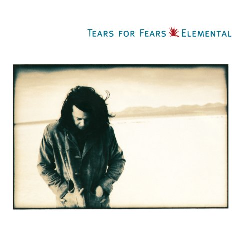 Elemental /  Tears For Fears