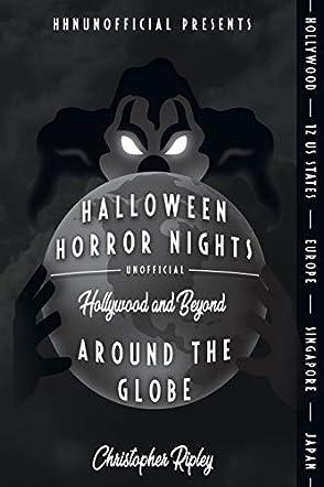Halloween Horror Nights Unofficial: Around the Globe