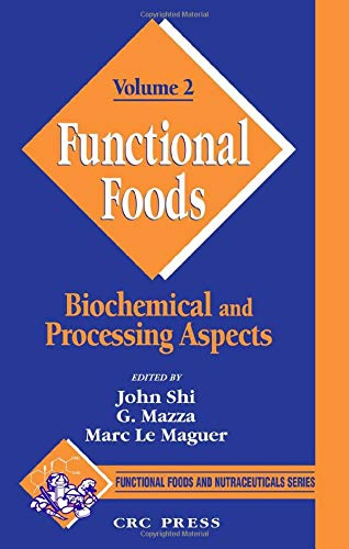 Functional Foods: Biochemical and Processing Aspects, Volume 2: 002 (Functional Foods and Nutraceuticals)