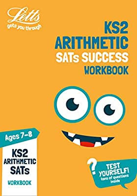KS2 Maths Arithmetic Age 7-8 SATs Topic Practice Workbook: 2019 tests (Letts KS2 Practice) by Letts