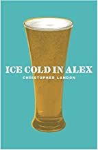 Ice-Cold in Alex (CASSELL MILITARY PAPERBACKS) by Christopher Landon (2004-03-04)