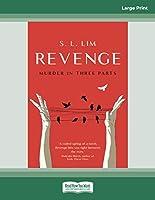 Revenge: murder in three parts