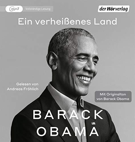 Ein verheißenes Land: Mit Originalton von Barack Obama