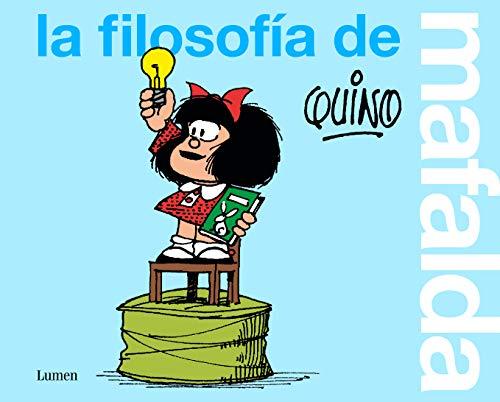 La filosofía de Mafalda (Lumen Gráfica)