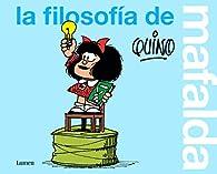 La filosofía de Mafalda par  Quino