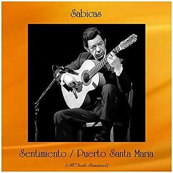 Sentimiento / Puerto Santa Maria (All Tracks Remastered)