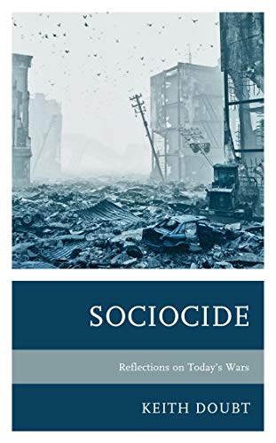 Sociocide: Reflections on Today's Wars