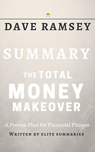 The Total Money Makeover: by Dave Ramsey | Include Analysis (English Edition)