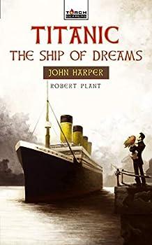 Titanic  The Ship of Dreams  Torchbearers