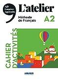 L'Atelier niv .A2 2019 - Cahier + CD: Cahier d'activites A2 + CD
