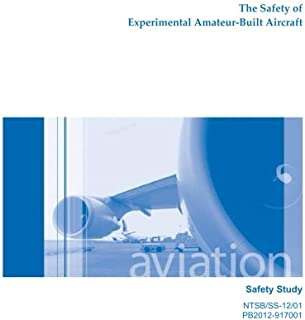 The Safety of Experimental Amateur-Built Aircraft