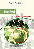 The Réti (Move by Move)