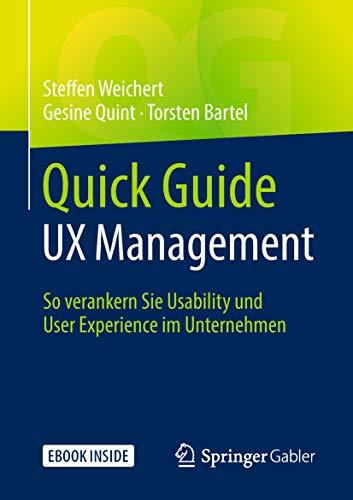 Quick Guide UX Management: So verankern Sie Usability und User Experience im Unternehmen