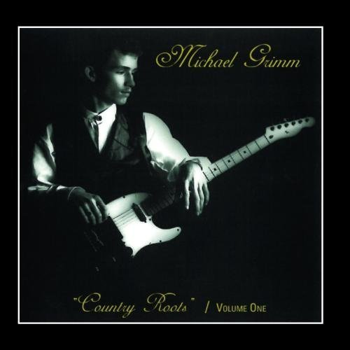 Michael Grimm Country Roots Vol. 1 by Michael Grimm (2011-03-02?