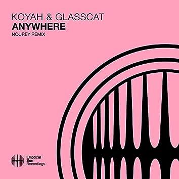 Anywhere (Nourey Remix)
