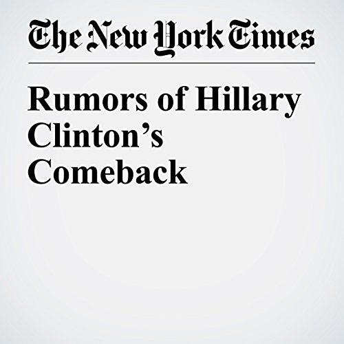 Rumors of Hillary Clinton's Comeback copertina
