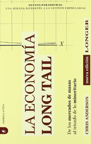 La economía Long Tail (Nuevos paradigmas)