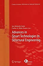 Advances in Smart Technologies in Structural Engineering (Computational Methods in Applied Sciences Book 1)