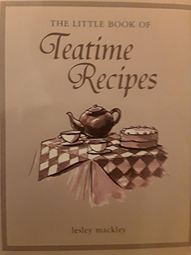 The Little Book of Teatime Recipes