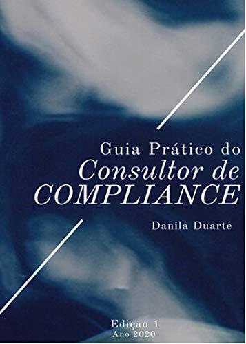 Guia Prático do Consultor de Compliance (1)