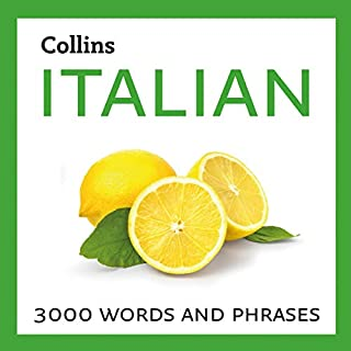 Learn Italian     3000 Essential Words and Phrases              By:                                                                                                                                 Collins Dictionaries                               Narrated by:                                                                                                                                 Daniel Richards,                                                                                        Alessandra De Luca                      Length: 7 hrs and 30 mins     1 rating     Overall 5.0