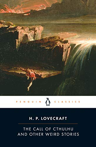 The Call of Cthulhu and Other Weird Stories (Penguin Twentieth-Century Classics) (English Edition)の詳細を見る