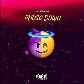 Phuso Down (Desmadre Antrero)