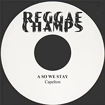 A So We Stay