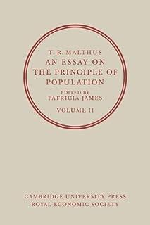 T. R. Malthus, An Essay on the Principle of Population: Volume 2