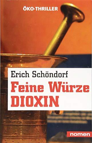 Feine Würze Dioxin: Ökothriller