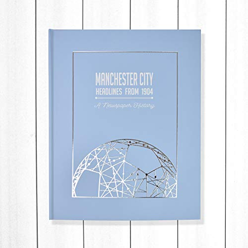Signature gifts Manchester City Newspaper Headlines Football Book, Man City Gift (Buy Now Personalise Later) Approx A3 in size - NOW UPDATED WITH LEAGUE CHAMPIONS 2020/21 Season Content!