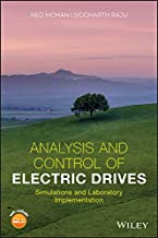 Analysis and Control of Electric Drives: Simulations and Laboratory Implementation