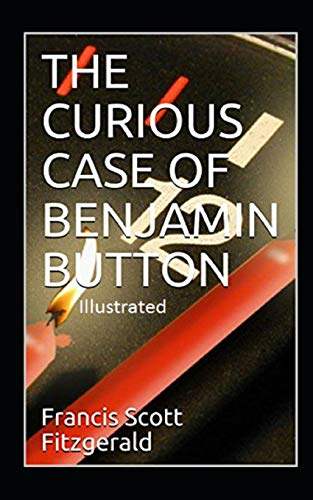 The Curious Case of Benjamin Button Illustrated